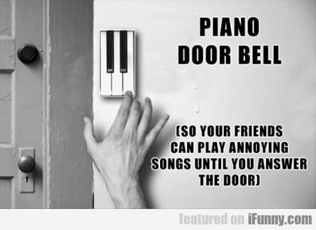 Piano Door Bell...